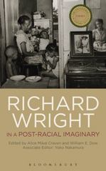 Richard Wright in a Post-Racial Imaginary 1st Edition 9781501312694 1501312693