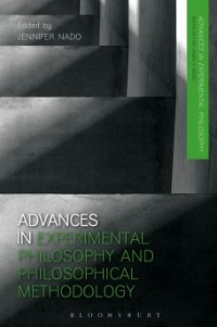 Advances in Experimental Philosophy and Philosophical Methodology 1st Edition 9781474223218 1474223214