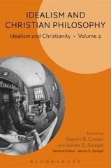 Idealism and Christian Philosophy 1st Edition 9781628924060 1628924063