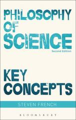 Philosophy of Science: Key Concepts 2nd Edition 9781474245234 1474245234