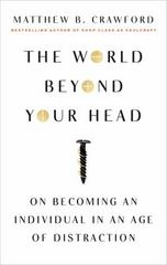 The World Beyond Your Head 1st Edition 9780374535919 0374535914