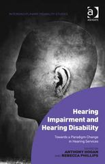 Hearing Impairment and Hearing Disability 1st Edition 9781317123101 1317123107