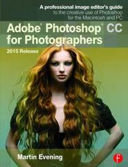 Adobe Photoshop CC for Photographers, 2015 Release 3rd Edition 9781138917002 1138917001