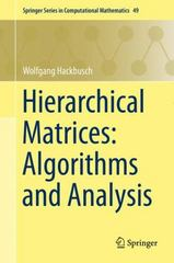 Hierarchical Matrices: Algorithms and Analysis 1st Edition 9783662473245 3662473240