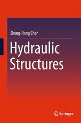 Hydraulic Structures 1st Edition 9783662473313 3662473313