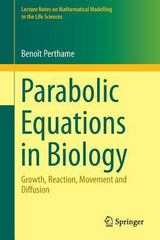 Parabolic Equations in Biology 1st Edition 9783319195001 331919500X