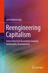 Reengineering Capitalism 1st Edition 9783319196893 3319196898