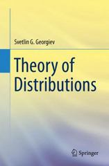 Theory of Distributions 1st Edition 9783319195278 3319195271