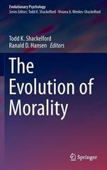 The Evolution of Morality 1st Edition 9783319196718 3319196715