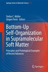 Bottom-Up Self-Organization in Supramolecular Soft Matter 1st Edition 9783319194097 3319194097