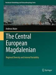 The Central European Magdalenian 1st Edition 9789401772068 9401772061