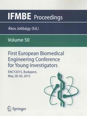 First European Biomedical Engineering Conference for Young Investigators 1st Edition 9789812875730 9812875735