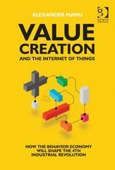 Value Creation and the Internet of Things 1st Edition 9781317002802 1317002806