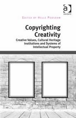 Copyrighting Creativity 1st Edition 9781317159582 1317159586