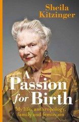 A Passion for Birth 1st Edition 9781780661704 1780661703