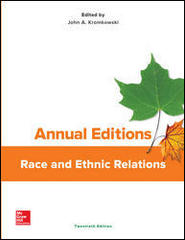 Annual Editions: Race and Ethnic Relations, 20/e 20th Edition 9781259395734 1259395731