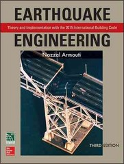 Earthquake Engineering: Theory and Implementation with the 2015 International Building Code, Third Edition 3rd Edition 9781259587139 1259587134