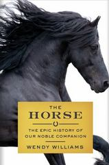 The Horse 1st Edition 9781443417877 1443417874