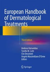 European Handbook of Dermatological Treatments 3rd Edition 9783662451380 3662451387