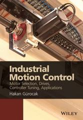 Industrial Motion Control 1st Edition 9781118350812 1118350812