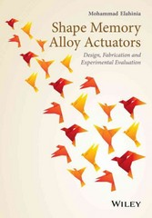Shape Memory Alloy Actuators 1st Edition 9781118359440 1118359445