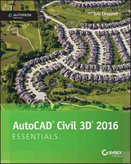 AutoCAD Civil 3D 2016 Essentials 1st Edition 9781119059592 1119059593