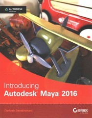 Introducing Autodesk Maya 2016 1st Edition 9781119059639 1119059631