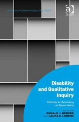 Disability and Qualitative Inquiry 1st Edition 9781317150343 1317150341