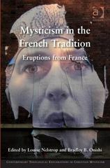 Mysticism in the French Tradition 1st Edition 9781317090915 1317090918