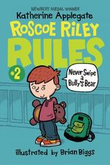 Never Swipe a Bully's Bear 1st Edition 9780062392497 0062392492