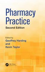 Pharmacy Practice, Second Edition 2nd Edition 9781482253429 1482253429