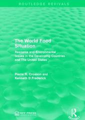 The World Food Situation 1st Edition 9781317371144 1317371143
