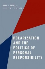 Polarization and the Politics of Personal Responsibility 1st Edition 9780190239831 0190239832