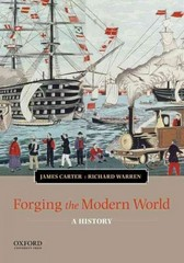 Forging the Modern World 1st Edition 9780199988563 0199988560