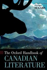 The Oxford Handbook of Canadian Literature 1st Edition 9780199941872 0199941874