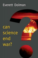 Can Science End War? 1st Edition 9780745685960 074568596X