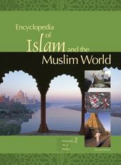 Encyclopedia of Islam and the Muslim World 2nd Edition 9780028662695 0028662695