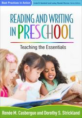 Reading and Writing in Preschool 1st Edition 9781462523474 1462523471