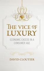Vice of Luxury 1st Edition 9781626162709 1626162700