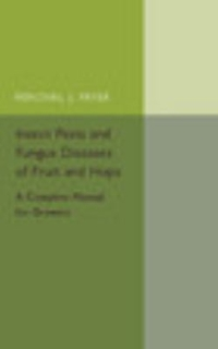 Insect Pests and Fungus Diseases of Fruit and Hops 1st Edition 9781107544550 1107544556