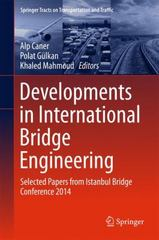 Developments in International Bridge Engineering 1st Edition 9783319197845 3319197843