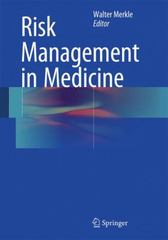 Risk Management in Medicine 1st Edition 9783662474068 3662474069