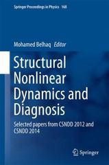 Structural Nonlinear Dynamics and Diagnosis 1st Edition 9783319198507 3319198505