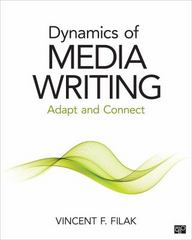 Dynamic Media Writing: Adapt and Connect 1st Edition 9781483377605 1483377601