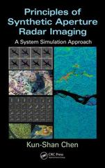 Principles of Synthetic Aperture Radar Imaging 1st Edition 9781466593145 1466593148