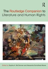 The Routledge Companion to Literature and Human Rights 1st Edition 9780415736411 0415736412