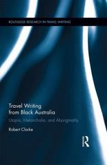 Travel Writing from Black Australia 1st Edition 9780415729208 0415729203