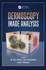 Dermoscopy Image Analysis 1st Edition 9781482253269 1482253267
