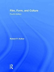Film, Form, and Culture 1st Edition 9781317541684 1317541685