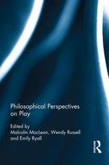 Philosophical Perspectives on Play 1st Edition 9781138841437 1138841439
